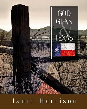 Front cover of God, Guns, and Texas